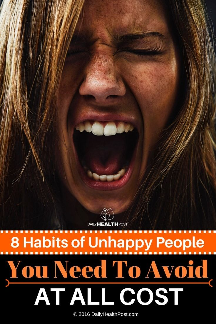 8-habits-of-unhappy-people-you-need-to-avoid-at-all-cost
