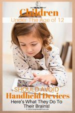 children-under-the-age-of-12-should-avoid-handheld-device