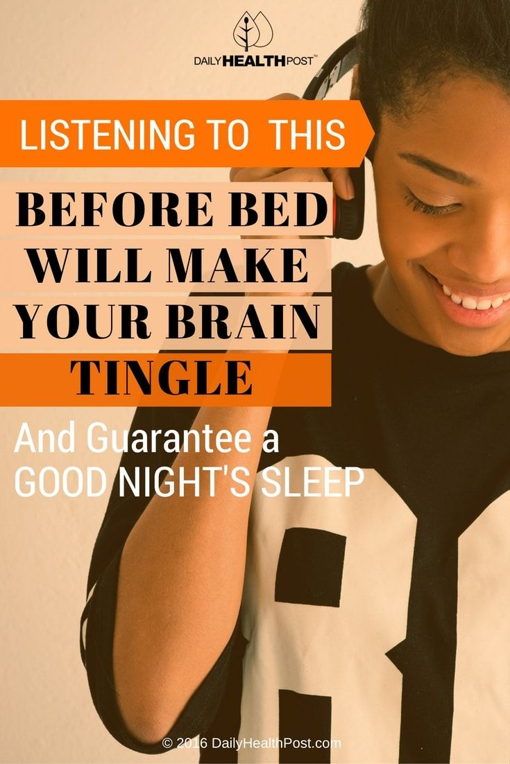 listening-to-this-before-bed-wil-make-your-brain-tingle