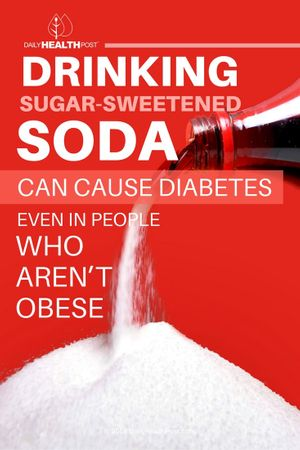 drinking-sugar-sweetened-sodas-can-cause-diabetes-even-in-people
