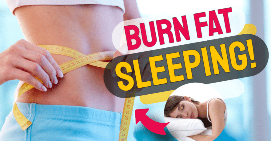 burn more fat while sleeping