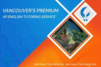 VANCOUVER'S AP ENGLISH TUTORING SERVICE WITH HACK YOUR COURSE TUTORING