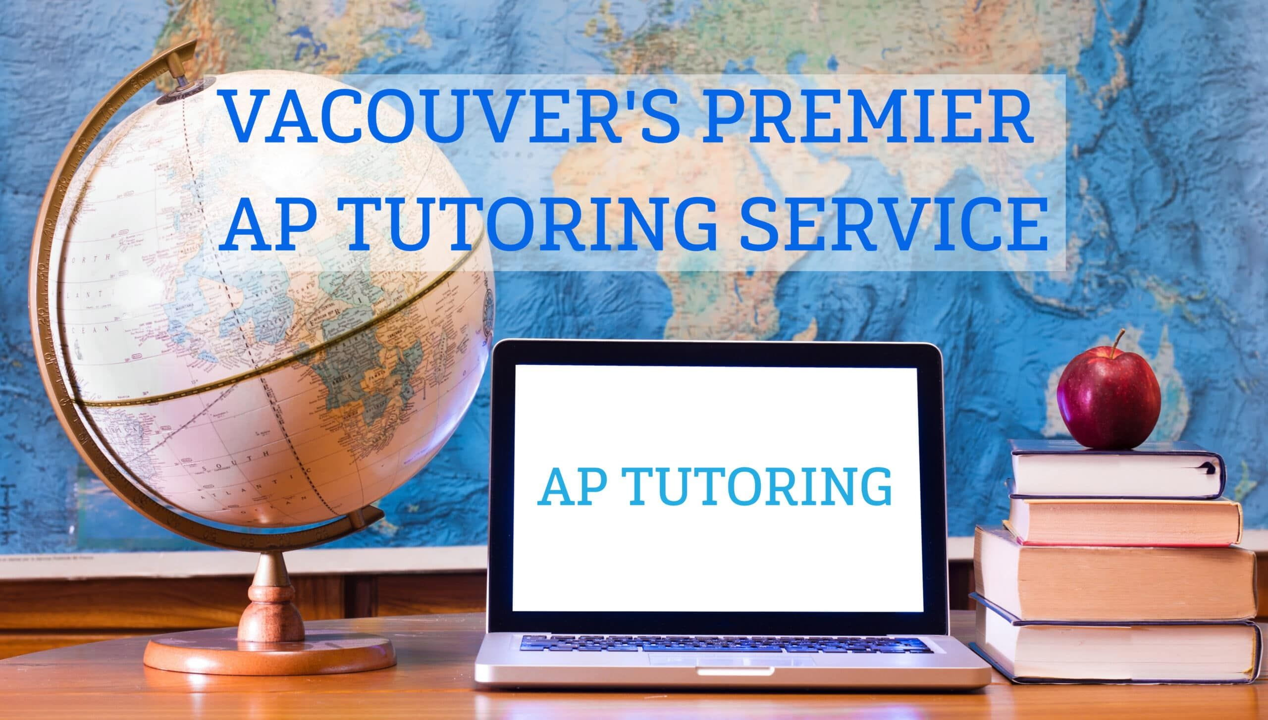 AP CALCULUS TUTORING, AP ENGLISH AND AP CHEMISTRY TUTORING WITH HACK YOUR COURSE IN VANCOUVER
