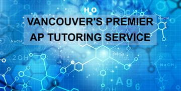 AP CHEMISTRY TUTORING WITH HACK YOUR COURSE AP AND IB TUTORING SERVICE IN VANCOUVER