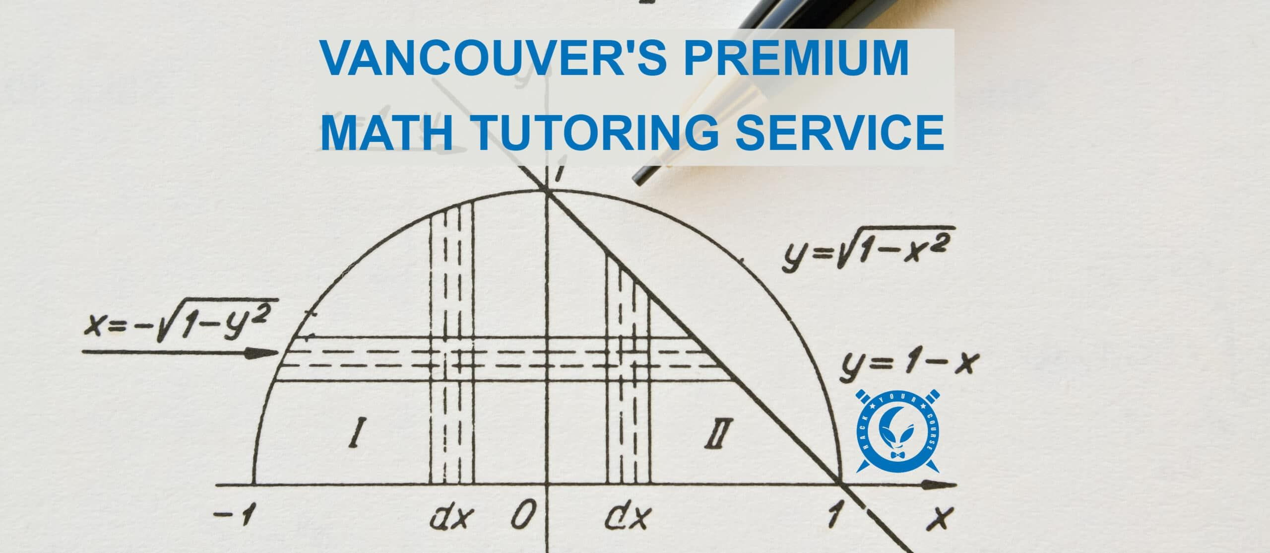 MATH TUTORING WITH HACK YOUR COURSE AP AND IB TUTORING SERVICE IN VANCOUVER