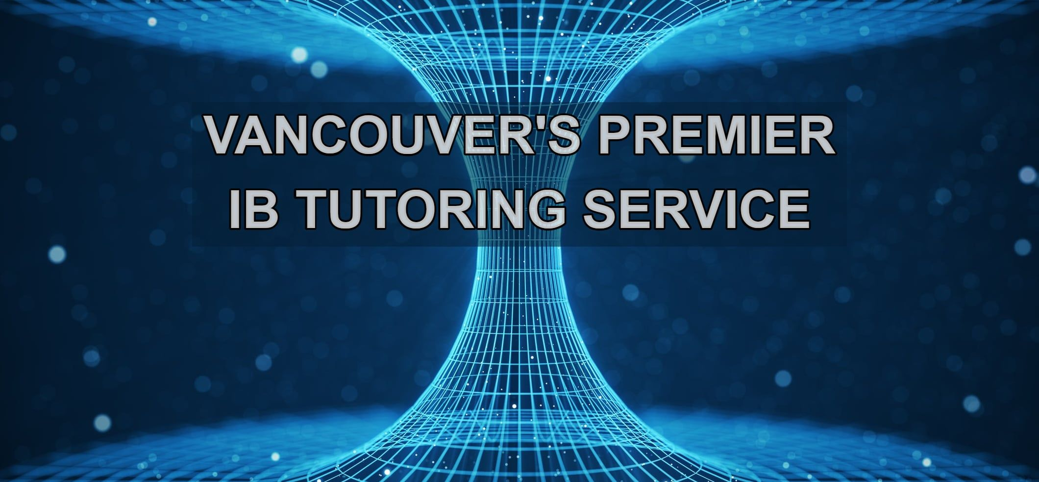 IB PHYSICS TUTORING SERVICE IN VANCOUVER WITH HACK YOUR COURSE