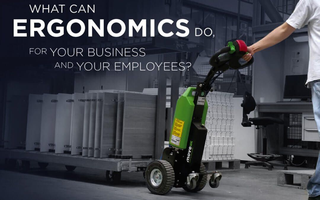 What ergonomics can do for your company and your employees?