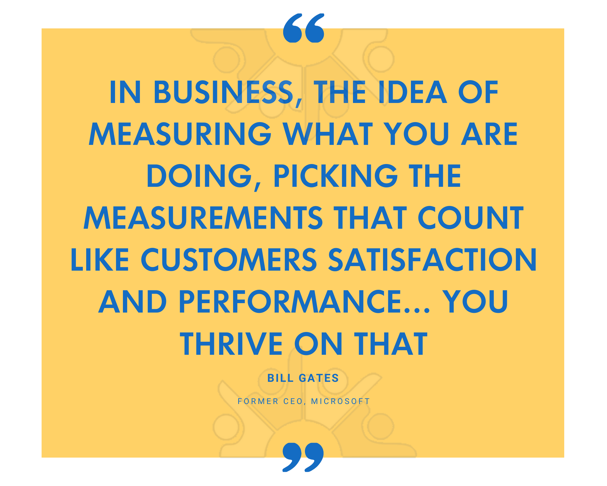 QUOTE in business the idea of measuring what you are doing