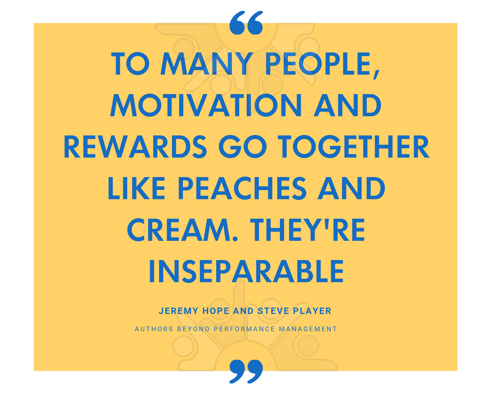 To many people, motivation and rewards go together like peaches and cream. Theyre inseparable