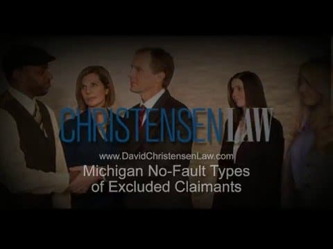 Michigan No-Fault Types of Excluded Claimants