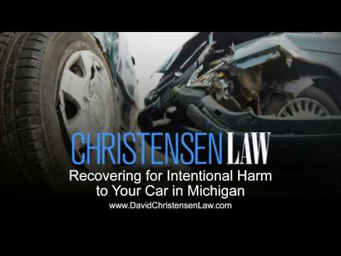 Recovering for Intentional Harm to Your Car in Michigan