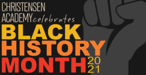Christensen Law Black History Month 2021