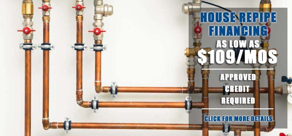 House Repipe Financing in Houston as Low as $109 Per Month
