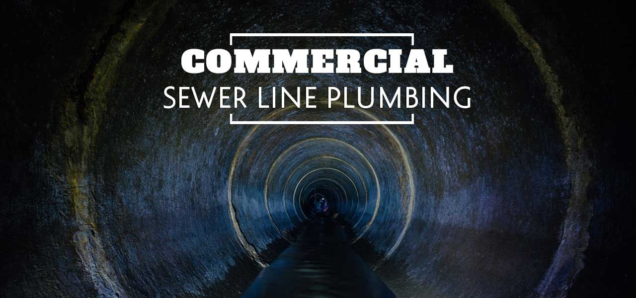 Commercial Sewer Line Plumbing in Houston