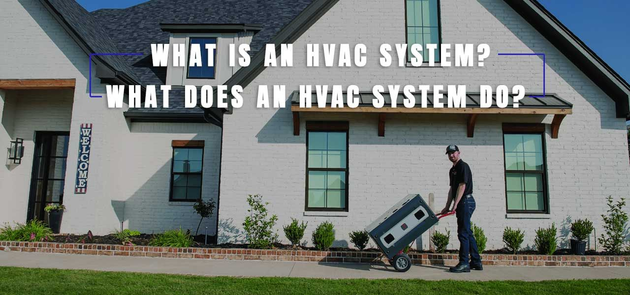 """What Does HVAC Stand For And How Does HVAC Work?"""