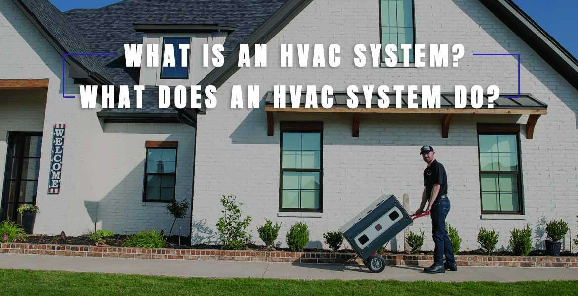 """""""What Does HVAC Stand For And How Does HVAC Work?"""""""