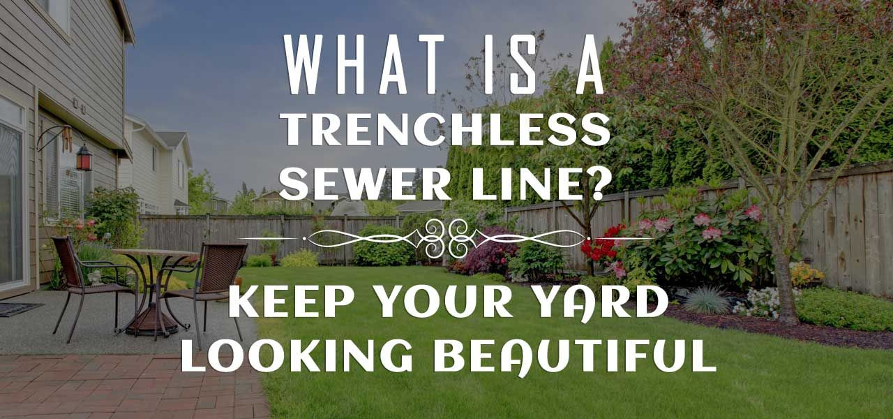 """What is a Trenchless Sewer Line?"""