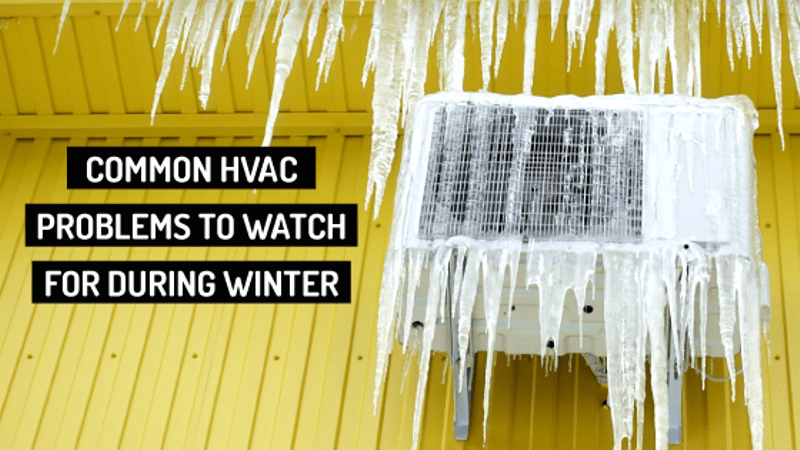 common hvac problems to watch for during winter