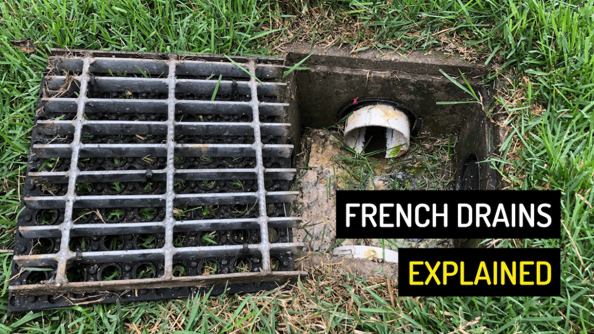 French Drains Explained