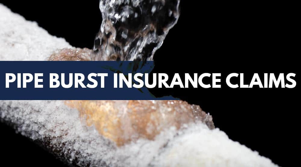 Pipe burst insurance claims