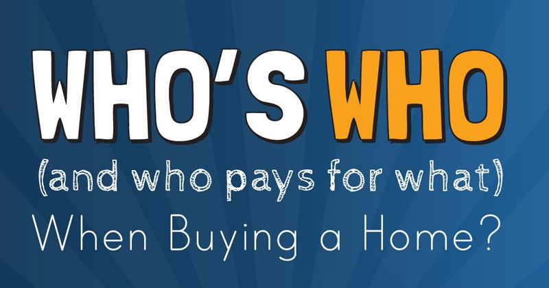 Title Image | Who's Who and Who Pays for What When Buying a Home
