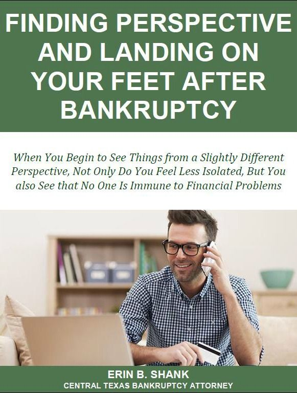 Finding Perspective and Landing on Your Feet After Bankruptcy