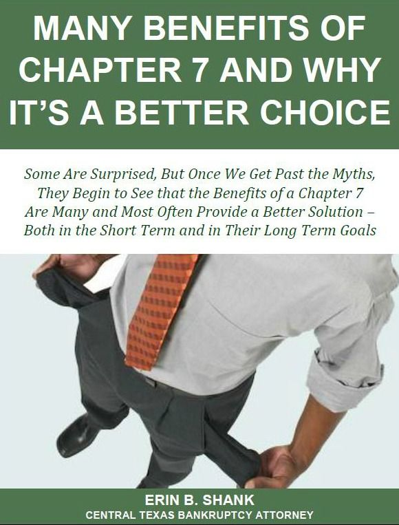 Many Benefits of Chapter 7 and Why It's a Better Choice