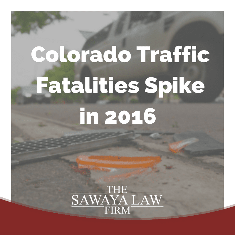 The Sawaya Law Firm covers 2016 Colorado traffic fatalities
