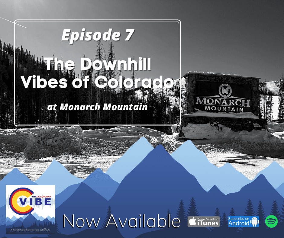 The Colorado Vibe Podcast episode 7