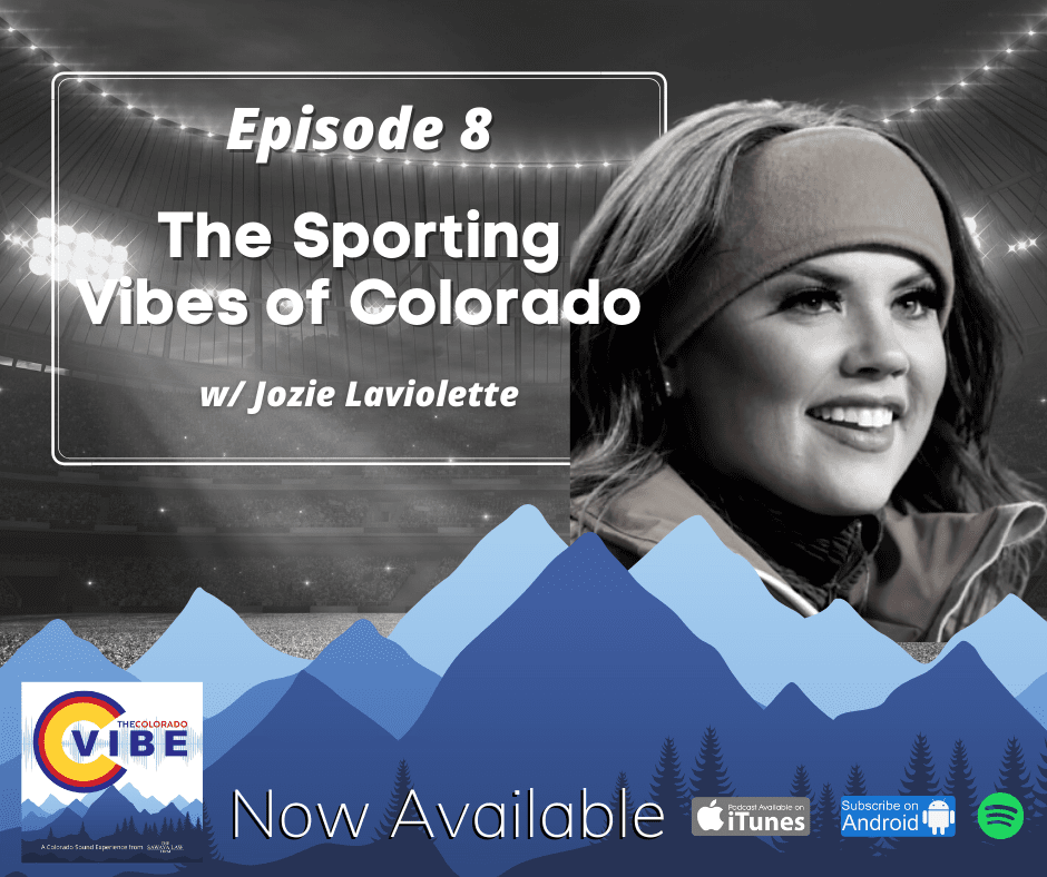 The Colorado Vibe Podcast episode 8