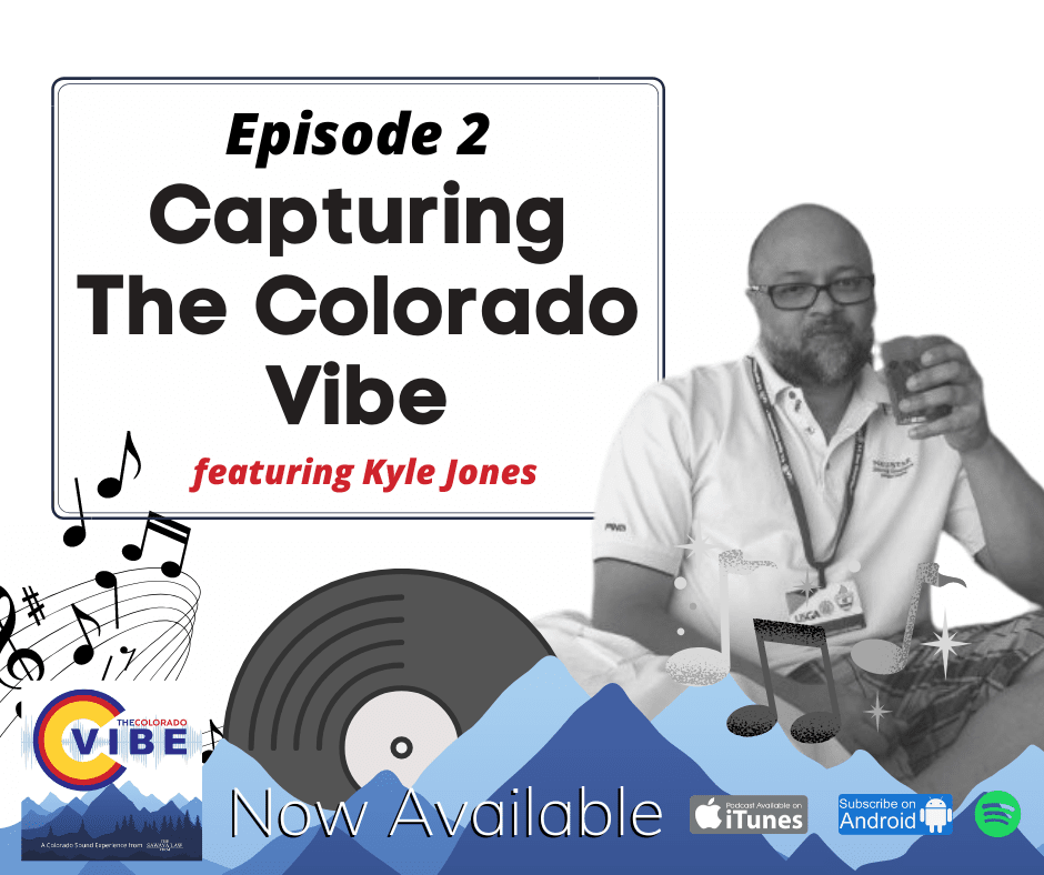 The Colorado Vibe Podcast episode 2
