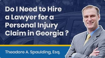 Do I Need A Lawyer For A Personal Injury Claim In Georgia?