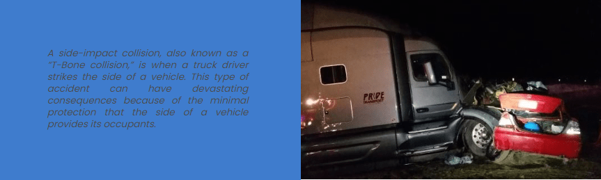 A truck has a t-bone accident