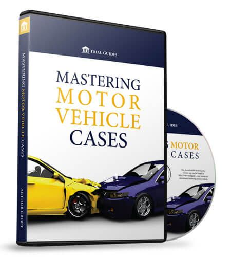 Trial Guides Series, Mastering Motor Vehicle Cases