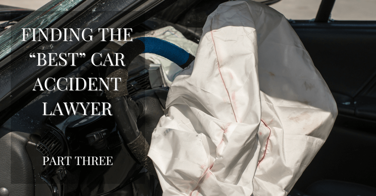 finding-the-best-car-accident-lawyer-pt-3