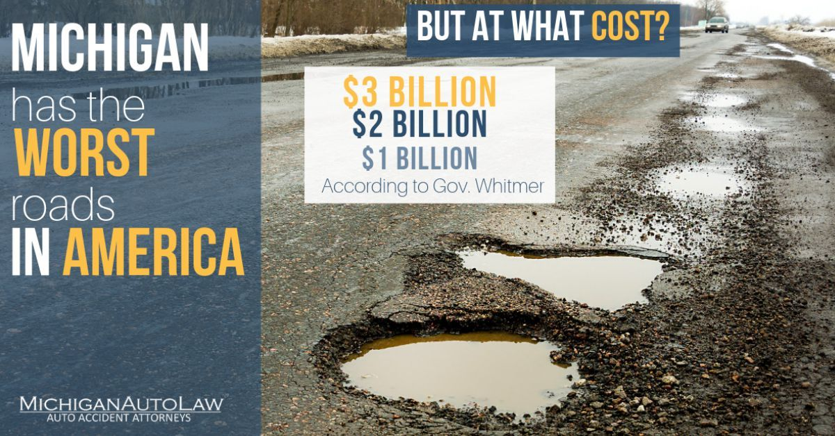 Michigan has the worst roads in America - How do we fix them? How do we pay for it?