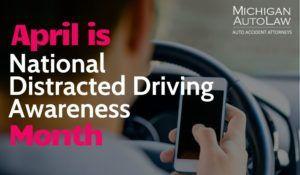 April is Distracted Driving Awareness Month - Teen Drivers are at risk!