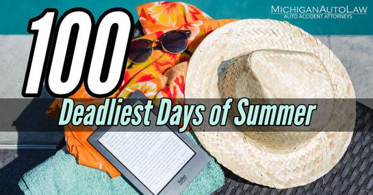 100 Deadliest Days of Summer For Teen Drivers | Michigan Auto Law