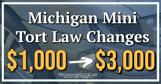 Michigan Mini Tort Law Change: What You Need To Know | Michigan Auto Law