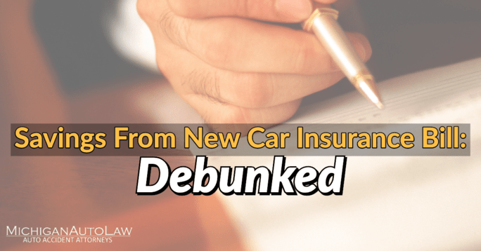 Michigan Car Insurance Bill Signed Into New Law Savings Debunked