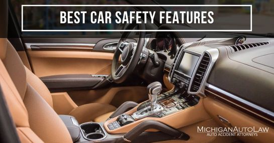 17 Best Car Safety Features Available | Michigan Auto Law