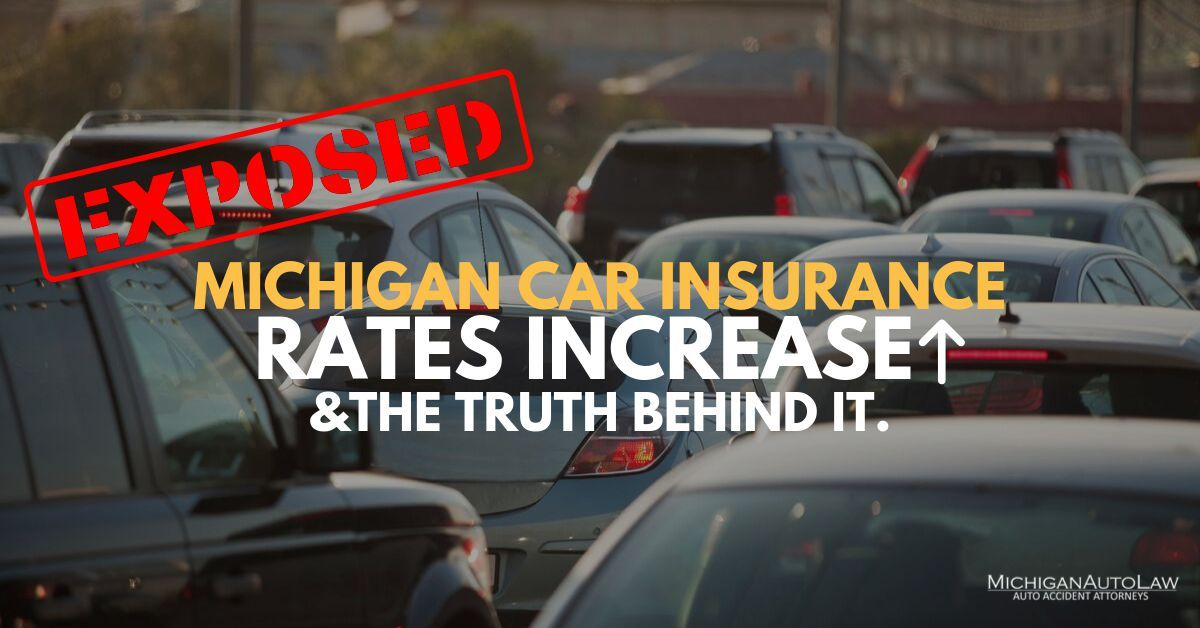 Michigan Car Insurance Rates Increase in 2019: The Truth Behind It