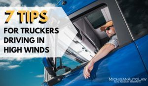 Semi Trucks Driving in High Winds: 7 Safety Tips For Truckers