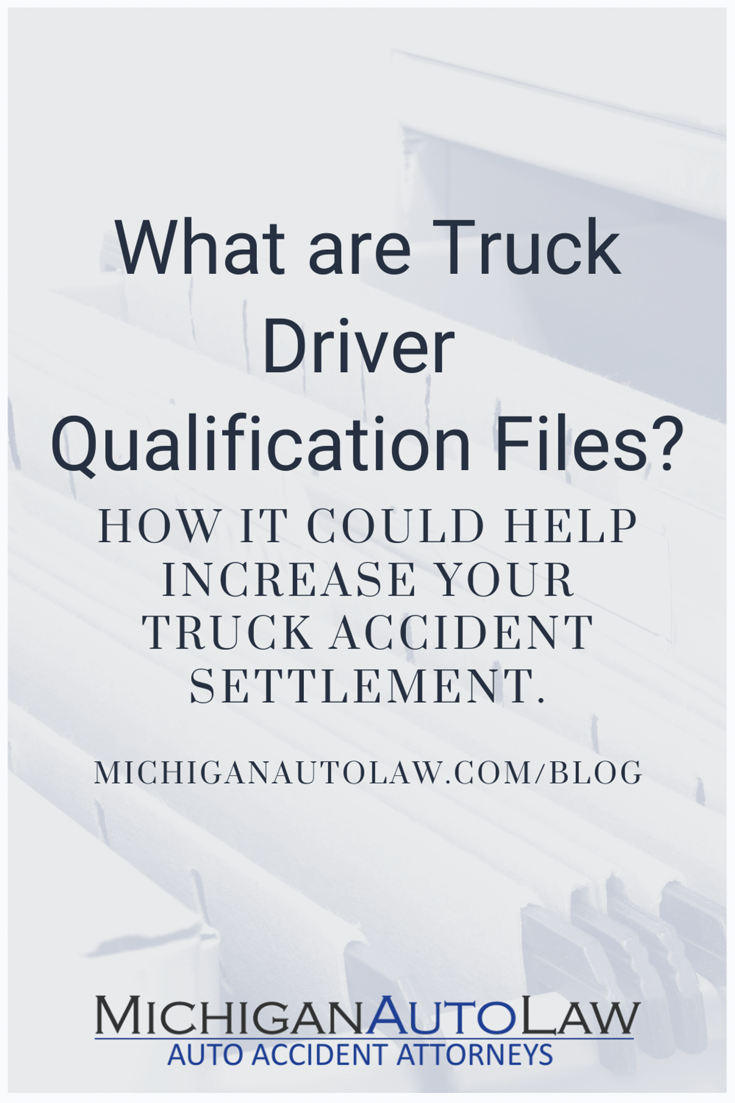 Driver Qualification File: What You Need To Know