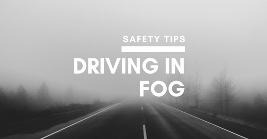 Driving in Fog Safety Tips Drivers Need To Know