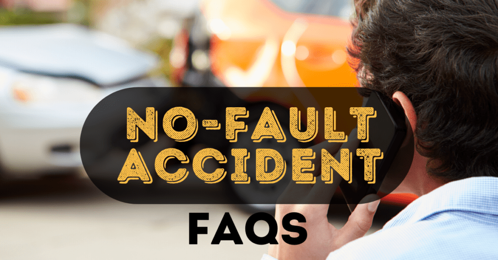 No-Fault Accident FAQs: What You Need To Know
