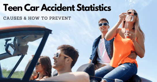 Teen Car Accident Statistics, Causes & How To Prevent