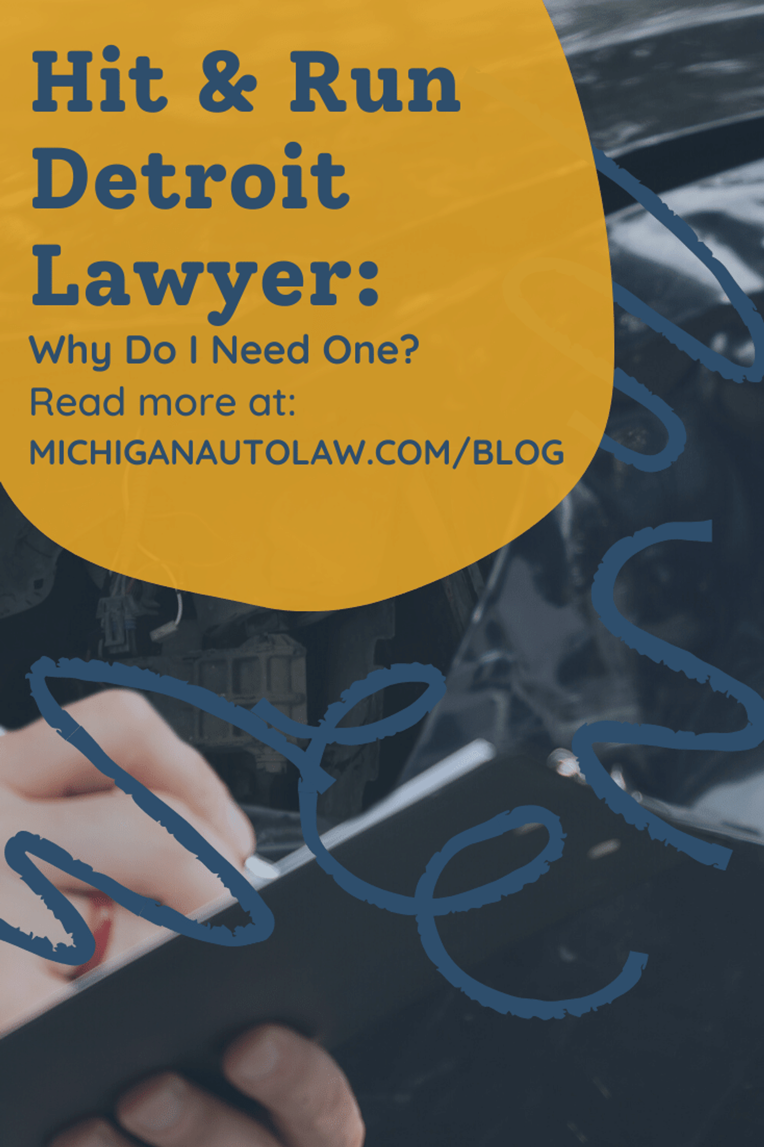 Hit and Run Detroit Lawyer: Do I Need One?