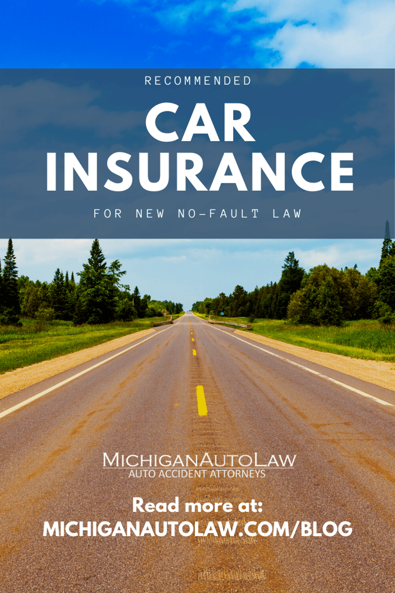 Recommended Car Insurance Coverage For New No-Fault Law