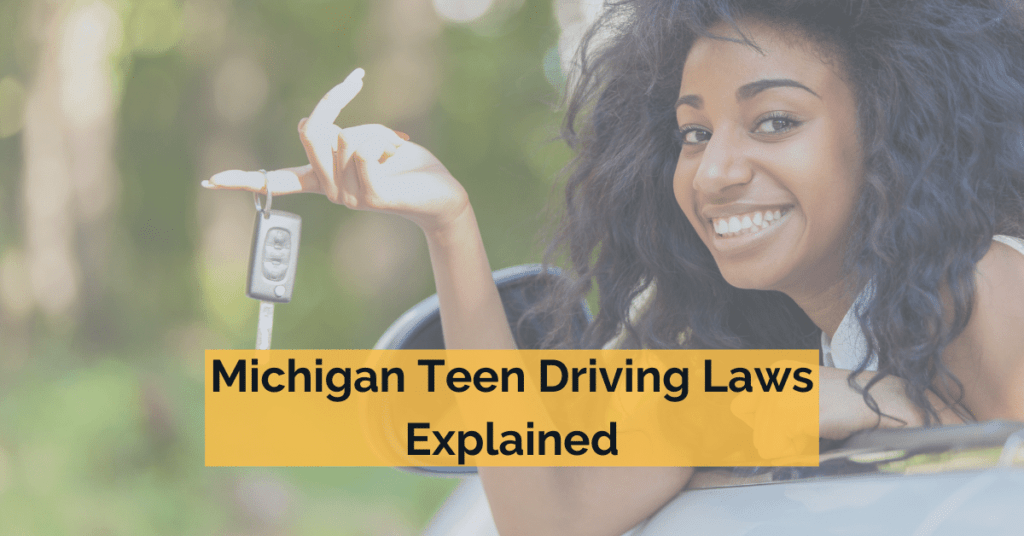 Michigan Teen Driving Laws Explained